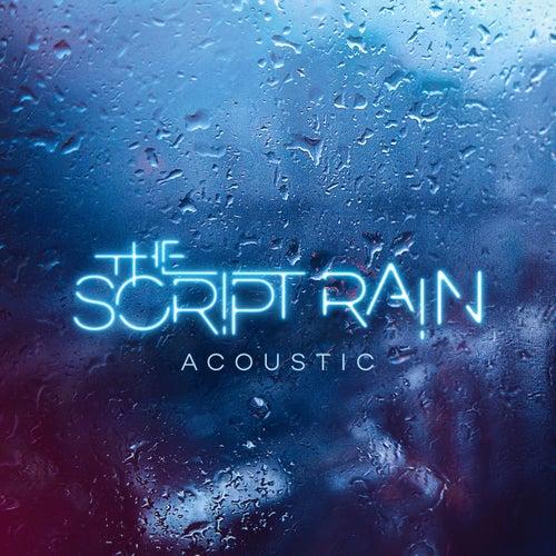 """The Script: """"Rain (Acoustic)"""""""