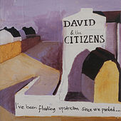 I've Been Floating Upstream – EP by David & the Citizens