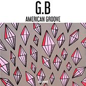 American Groove by G.B