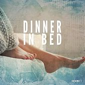 Dinner in Bed, Vol. 1 (Compiled by Martin Liege) by Various Artists