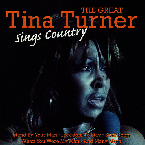 The Great Tina Turner Sings Country by Tina Turner
