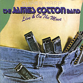 Live & On The Move by James Cotton