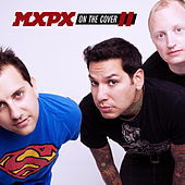 On The Cover II de MxPx