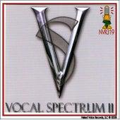 Vocal Spectrum II by Vocal Spectrum