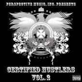 Certified Hustlers Vol. 2 by Various Artists