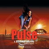 Pulse: A Stomp Odyssey von Various Artists