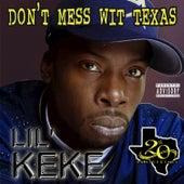 Don't Mess wit Texas (20th Anniversary) de Lil' Keke