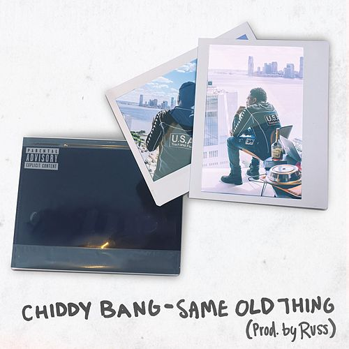 Same Old Thing by Chiddy Bang