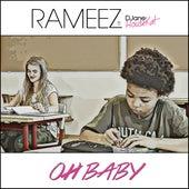 Oh Baby von Rameez