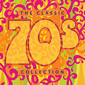The Classic 70s Collection by Various Artists