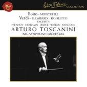 Boito: Mefistofele - Verdi: I Lombardi & Rigoletto (Excerpts) by Arturo Toscanini
