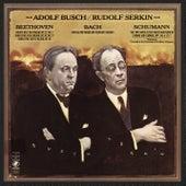 Rudolf Serkin and Adolf Busch Play Bach, Beethoven & Schumann von Rudolf Serkin