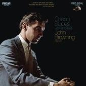 Chopin: Etudes, Op. 10 & Etudes, Op. 25 by John Browning