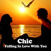 Falling in Love with You by CHIC