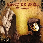 OK Patera by Magic de Spell