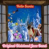 Hello Santa by Original Dixieland Jazz Band