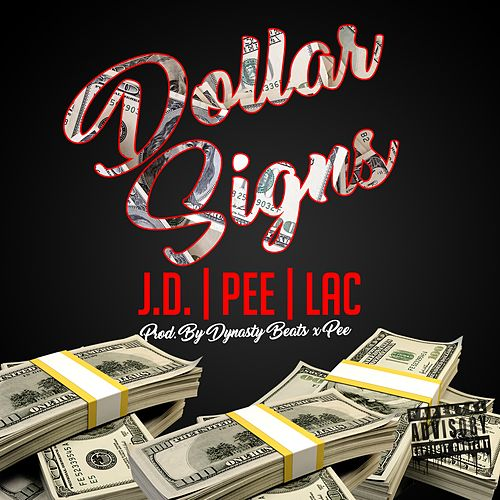 Dollar Signs Feat Lac Panicboy By J D