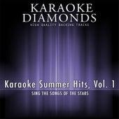 Karaoke Summer Hits, Vol. 1 by Karaoke - Diamonds
