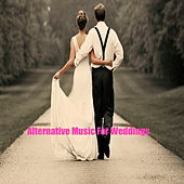 Alternative Music For Weddings de Various Artists