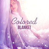 Colored Blanket - Music for Sleep, Lulling Sounds, Lullaby for Adults, Silencing Rhythms, Sound of Nature de Ambient Music Therapy