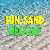 Sun, Sand, Reggae de Various Artists