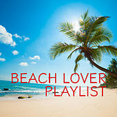 Beach Lover Playlist by Various Artists
