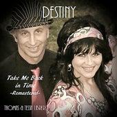 Take Me Back In Time (Remastered) von Destiny