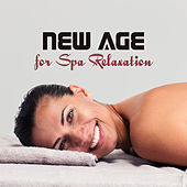 New Age for Spa Relaxation – Soothing Sounds to Rest Mind & Body, Chilled Waves, Nature Calmness, Easy Listening by S.P.A