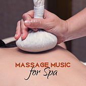 Massage Music for Spa – Anti Stress Sounds, Relax, Peaceful Spa Music, Soothing Nature Sounds to Calm Down, Wellness de Massage Tribe