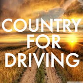 Country For Driving by Various Artists