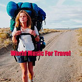 World Music For Travelling von Various Artists