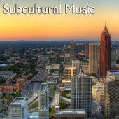 Subcultural Music de Various Artists