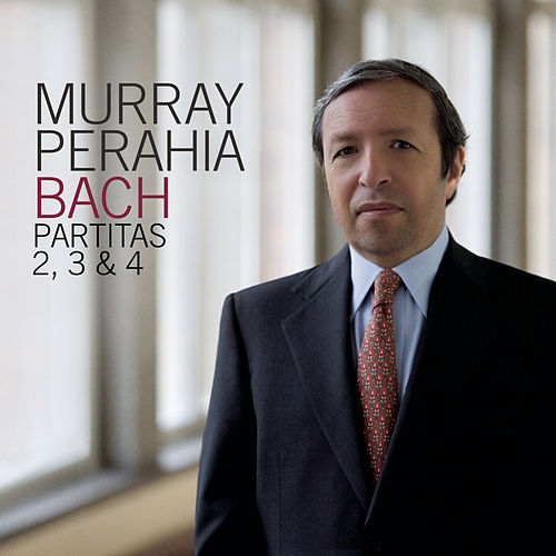 Bach: Partitas Nos. 2, 3 & 4 by Murray Perahia