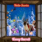 Hello Santa von Kenny Burrell