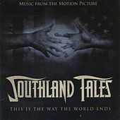 SOUTHLAND TALES (Original Motion Picture Soundtrack) de Various Artists