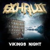 Vikings Night von Exhaust