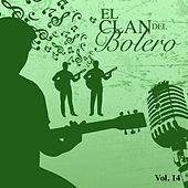 El Clan del Bolero (Vol. 14) by Various Artists
