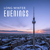 Long Winter Evenings – Piano Instrumental, Jazz Lounge, Relaxing Jazz,  Ambient Jazz, Mellow Jazz Midnight by Relaxing Piano Music