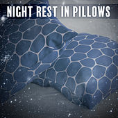 Night Rest in Pillows - Moment of Dreams, Time for Bed, Warm Blanket, Milk before Bedtime, Moon and Stars in the Sky by Relax - Meditate - Sleep