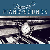 Peaceful Piano Sounds – Music for Relx Time, Calming Piano Sounds, Instrumental Jazz, Easy Listening Music von Peaceful Piano