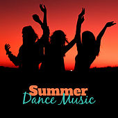 Summer Dance Music – Easy Listening, Beach Dancefloor, Summer 2017, Chill Out Music von Chill Out