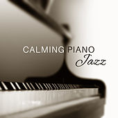 Calming Piano Jazz – Soft Music to Rest, Pure Relaxation, Gentle Piano, Saxophone, Jazz Vibes, Peaceful Jazz de Acoustic Hits