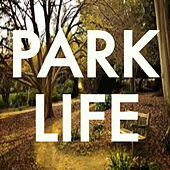 Park Life by Various Artists