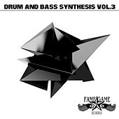 Drum and Bass Synthesis, Vol. 3 by Various Artists