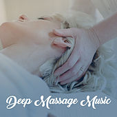 Deep Massage Music – Sounds of Nature, Deep Relaxation, Massage Background, Serenity Chill, Massage Parlour Music de Zen Meditation and Natural White Noise and New Age Deep Massage