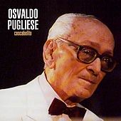 Cascabelito von Osvaldo Pugliese