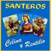 Santeros y Otros by Celina Y Reutilio