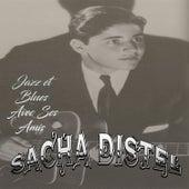 Sacha Distel - Jazz et Blues Avec Ses Amis von Sacha Distel