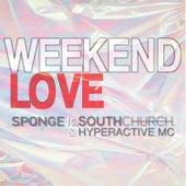 Weekend Love by Sponge