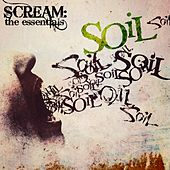 Scream: The Essentials von Soil